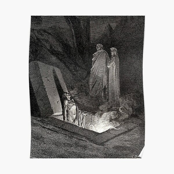 The Divine Comedy. Gustave Dore. Dante, Woodcut illustration, The Inferno, Canto 10. Poster