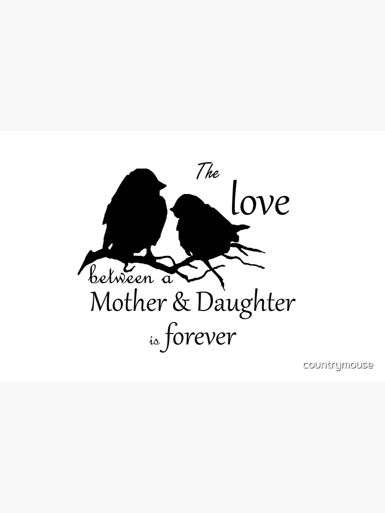 Mother Daughter Love Forever Quote Cute Bird Silhouette art by countrymouse