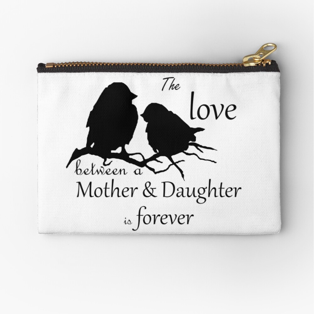 Mother Daughter Love Forever Quote Cute Bird Silhouette art Zipper Pouch