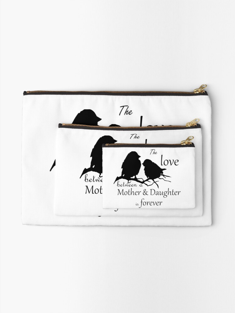 Alternate view of Mother Daughter Love Forever Quote Cute Bird Silhouette art Zipper Pouch
