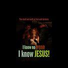 I know no fear - I know Jesus by Andy Renard