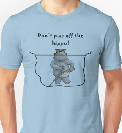 Don't Piss Off The Hippo T-Shirt
