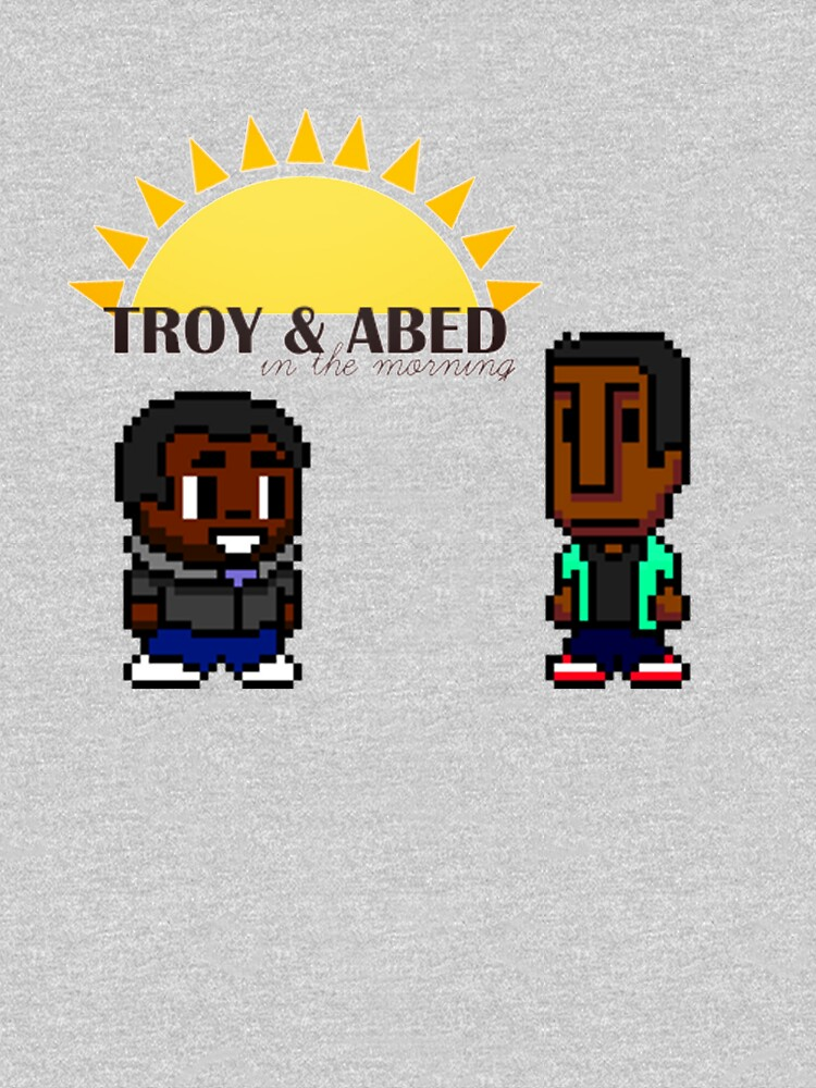 Troy and Abed in the mooooorning! | Unisex T-Shirt