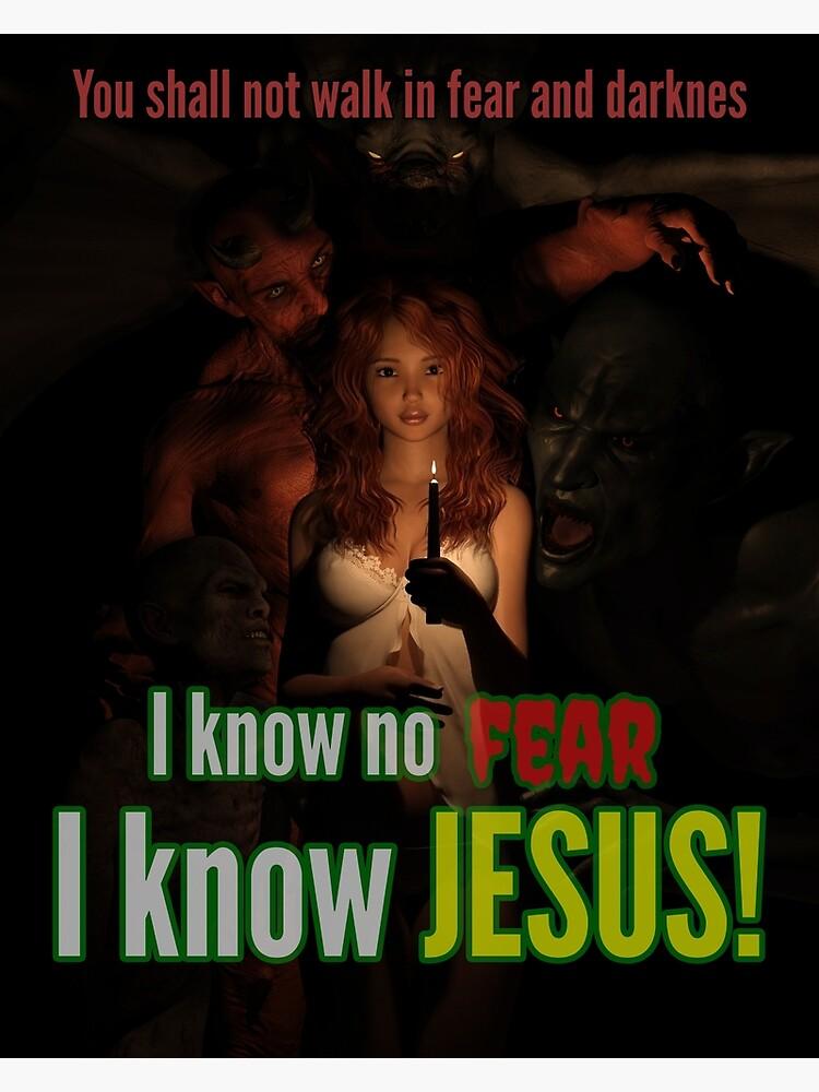 I know no fear - I know Jesus by andyrenard