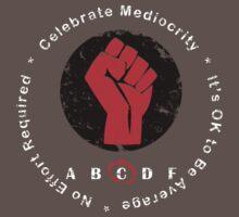 Celebrate Mediocrity