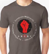 Celebrate Mediocrity  Unisex T-Shirt