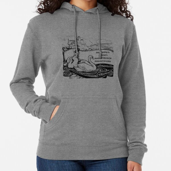Stop Looking to Animated Children's Movies for Historical Accuracy  Lightweight Hoodie