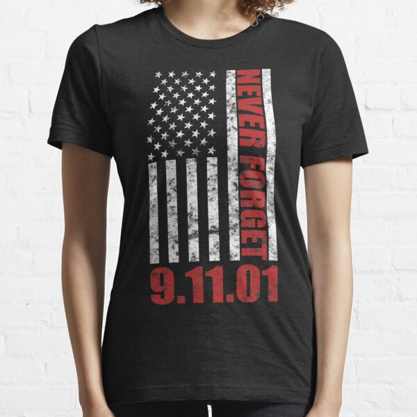 Never forget Patriotic 911 American Flag Essential T-Shirt