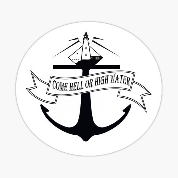 Come Hell Or High Water, Ocracoke Lighthouse Sticker