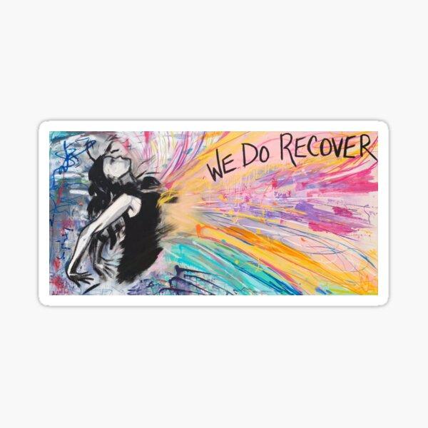 We Do Recover Sticker