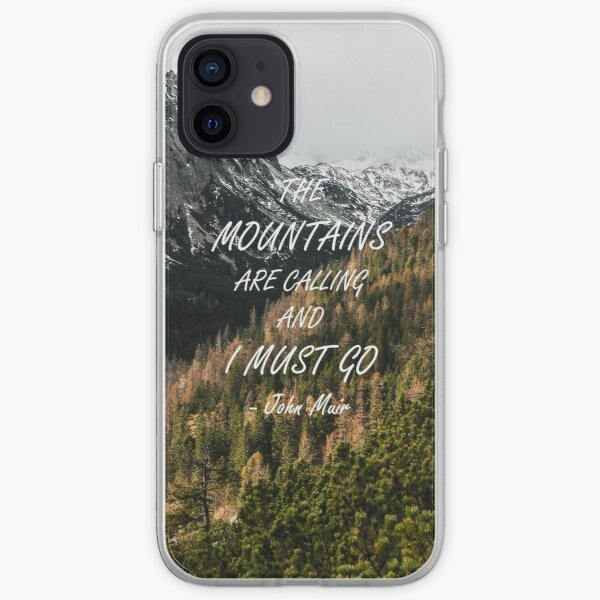 Mountains are calling iPhone Soft Case