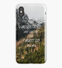 Mountains are calling iPhone Case/Skin
