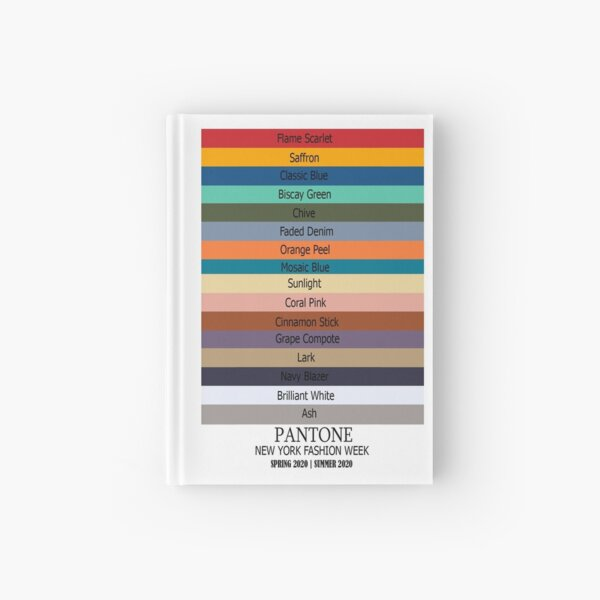 All the Colours of  New York Fashion Week Spring 2020 - Summer 2020  INCLUDING COLOUR OF THE YEAR 2020 CLASSIC BLUE Hardcover Journal