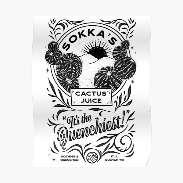 Sokka's ARTISINAL Cactus Juice 2 (Electric Boogaloo) Poster