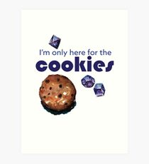 I'm only here for the cookies and dice - purple Art Print