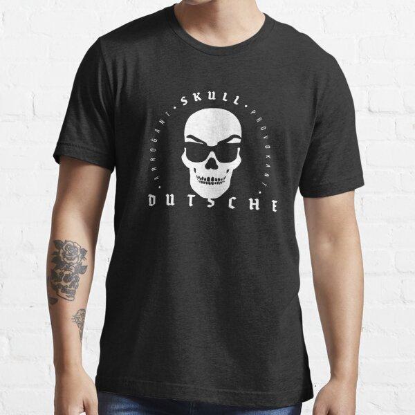 Skull Dutsche Arrogant & Provocative Essential T-Shirt