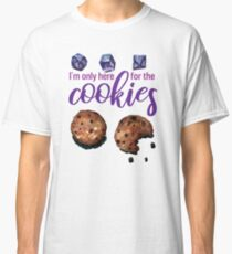 I'm only here for the cookies and dice - purple Classic T-Shirt