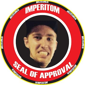 Imperitom Seal of Approval by MrCrowz