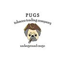 Pugs Tobacco Trading Company by Dave Jo