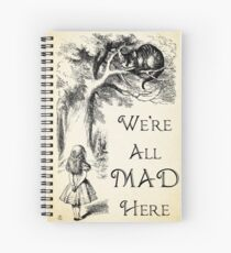 Alice im Wunderland-Zitat - wir sind alle hier verrückt - Cheshire Cat Quote - 0104 Spiralblock