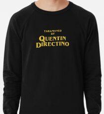 Inglourious Basterds   Tarantined by Quentin Directino Lightweight Sweatshirt