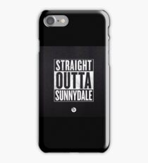 Straight Outta Sunnydale! iPhone Case/Skin