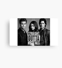Straight Outta Mystic Falls - The Vampire Diaries Canvas Print