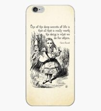 Alice in Wonderland Quote - Deep Secrets of Life - Lewis Carroll Quote - 0116 iPhone Case