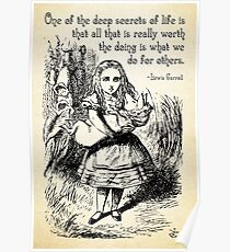 Alice in Wonderland Quote - Deep Secrets of Life - Lewis Carroll Quote - 0116 Poster