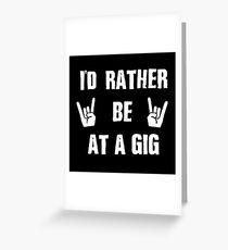 Gigs Greeting Card