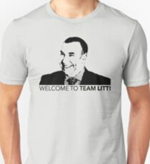 Suits Louis Litt Welcome To Team Litt Tshirt Unisex T-Shirt