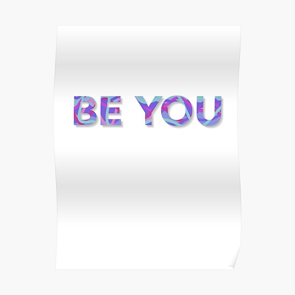 Colorful Be You Poster