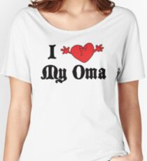 I Love My Oma Women's Relaxed Fit T-Shirt