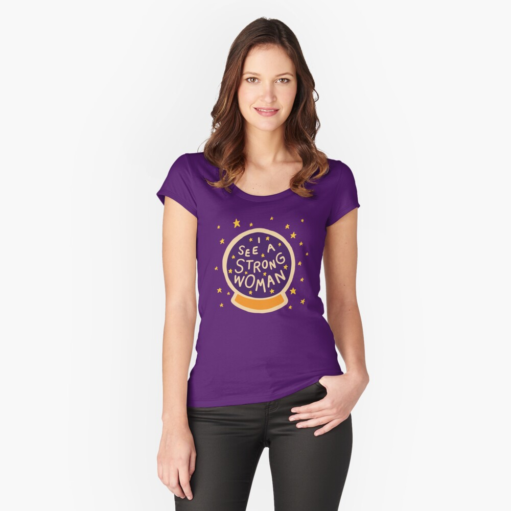 I see a strong woman Fitted Scoop T-Shirt
