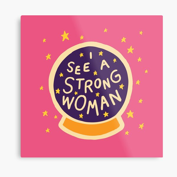 I see a strong woman Metal Print