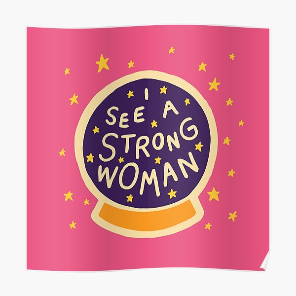 I see a strong woman Poster