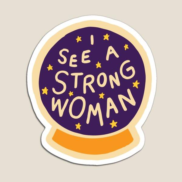 Je vois une femme forte Magnet