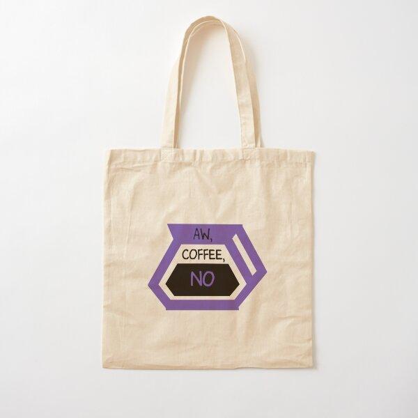 Aw Coffee No Cotton Tote Bag