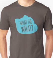 What the what? Slim Fit T-Shirt