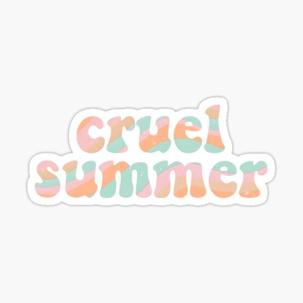 cruel summer Sticker