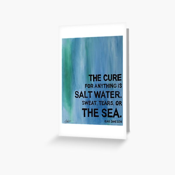 Isak Dinesen Salt Water Quote Painting Greeting Card