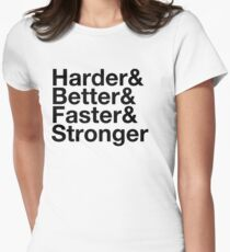 harder&better&faster&stronger Womens Fitted T-Shirt