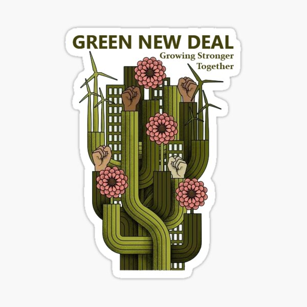 Green New Deal - Alexandria ocasio cortez Sticker