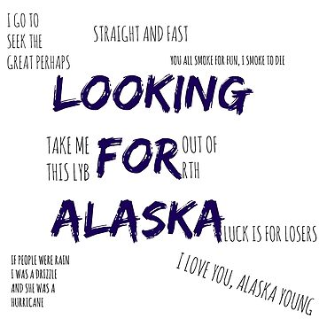 Looking For Alaska  by thatfangirlgini