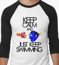 Keep Calm and Just Keep Swimming Men's Baseball ¾ T-Shirt