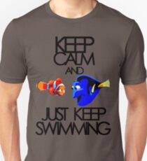 Keep Calm and Just Keep Swimming Unisex T-Shirt