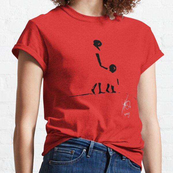 I'LL SHOW YOU. Classic T-Shirt