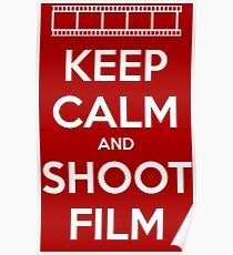 Keep Calm and Shoot Film Poster