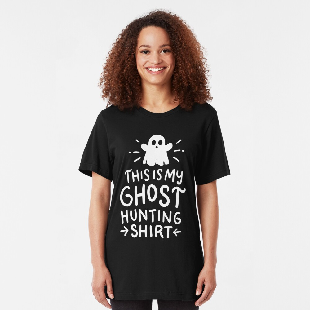 This Is My Ghost Hunting Shirt Slim Fit T-Shirt