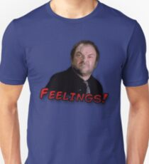 Crowley - Feelings! Unisex T-Shirt